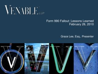 Form 990 Fallout: Lessons Learned February 26, 2010