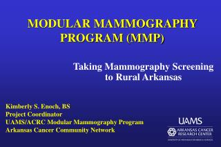 MODULAR MAMMOGRAPHY PROGRAM (MMP)
