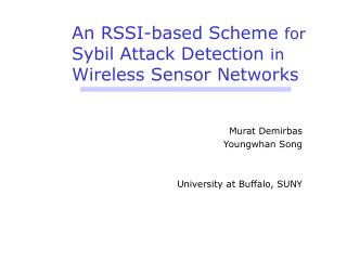 An RSSI-based Scheme for Sybil Attack Detection in Wireless Sensor Networks