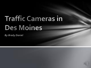 Traffic Cameras in Des Moines