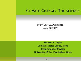 Climate Change: The science
