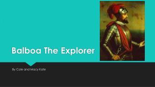 Balboa The Explorer