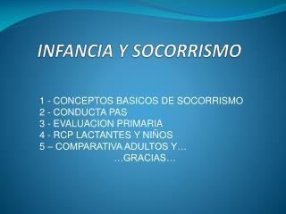 INFANCIA Y SOCORRISMO