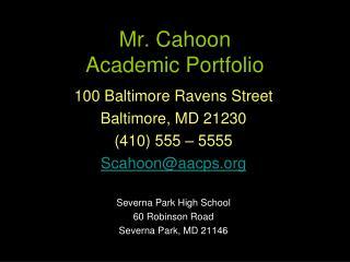 Mr. Cahoon Academic Portfolio