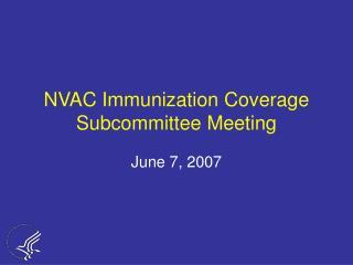 NVAC Immunization Coverage Subcommittee Meeting