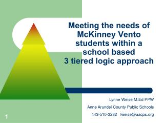 Meeting the needs of McKinney Vento  students within a school based 3 tiered logic approach