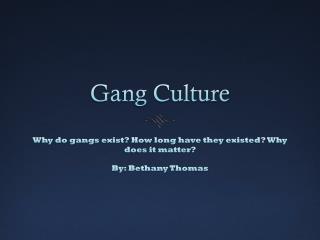 Gang Culture