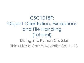 CSC1018F:  Object Orientation, Exceptions and File Handling (Tutorial)