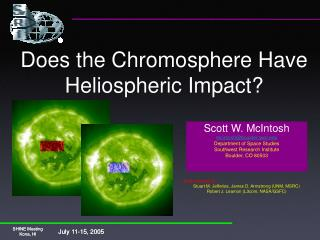 Does the Chromosphere Have Heliospheric Impact?