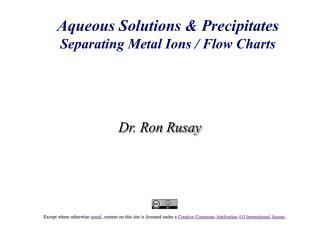 Aqueous  Solutions & Precipitates Separating Metal Ions / Flow Charts