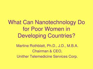 What Can Nanotechnology Do for Poor Women in Developing Countries?