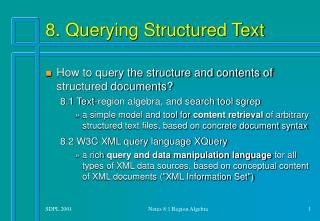 8. Querying Structured Text