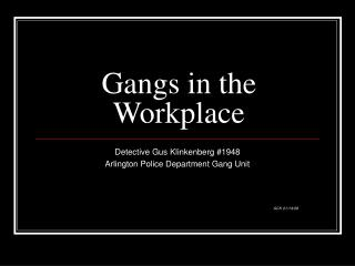 Gangs in the Workplace