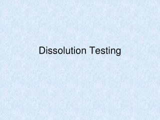 Dissolution Testing
