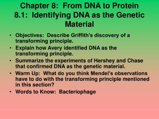 Chapter 8:  From DNA to Protein 8.1:  Identifying DNA as the Genetic Material