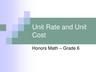 Unit Rate and Unit Cost