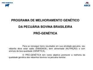 Como participar do Pró-Genética