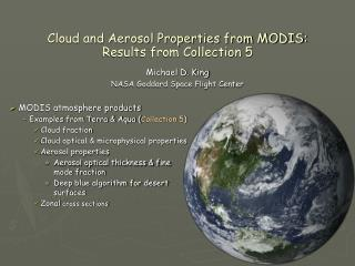 Cloud and Aerosol Properties from MODIS: Results from Collection 5