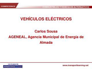 VEHÍCULOS ELÉCTRICOS Carlos Sousa AGENEAL, Agencia Municipal de Energía de Almada