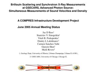 Brillouin Scattering and Synchrotron X-Ray Measurements  at GSECARS, Advanced Photon Source:
