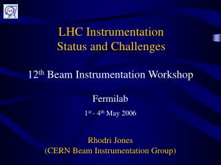 LHC Instrumentation Status and Challenges