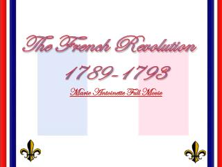 The French Revolution 1789-1793 Marie Antoinette Full Movie