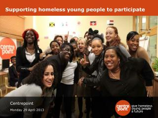 Supporting homeless young people to participate