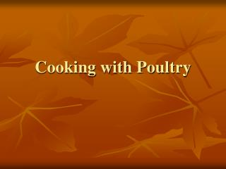 Cooking with Poultry