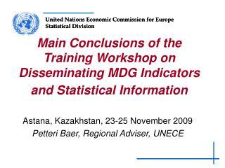 Astana, Kazakhstan, 23-25 November 2009 Petteri Baer, Regional Adviser, UNECE