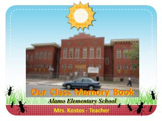 Our Class Memory Book Alamo Elementary School