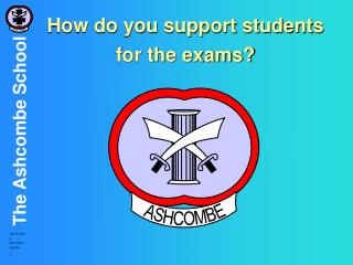 How do you support students  for the exams?