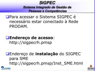 SIGPEC Sistema Integrado de Gestão de  Pessoas e Competências