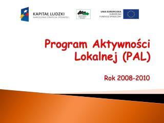 Program Aktywności Lokalnej (PAL)