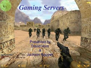 Gaming Servers