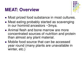 MEAT: Overview