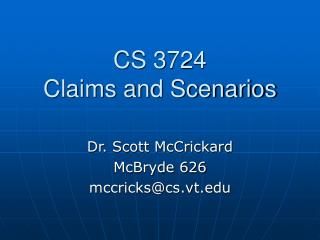 CS 3724 Claims and Scenarios