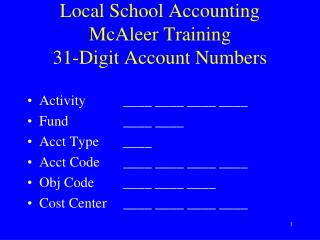 Local School Accounting McAleer Training 31-Digit Account Numbers