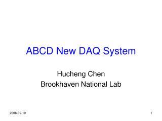 ABCD New DAQ System