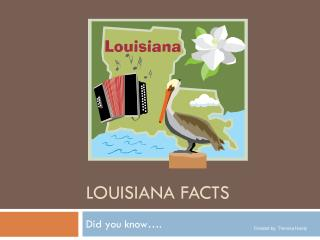 Louisiana Facts