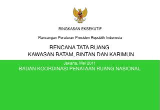 Jakarta, Mei  2011 BADAN KOORDINASI PENATAAN RUANG NASIONAL