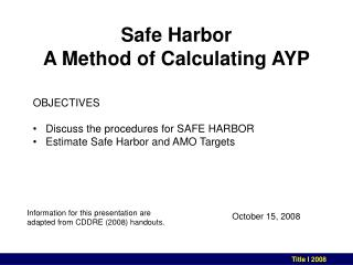 Safe Harbor A Method of Calculating AYP