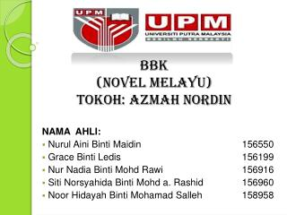 BBK  (NOVEL MELAYU) TOKOH: AZMAH NORDIN
