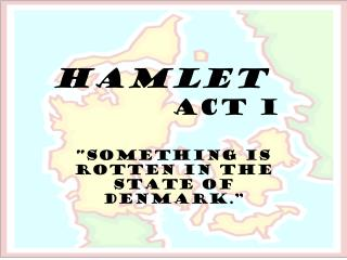 Hamlet Act I