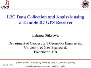 L2C Data Collection and Analysis using  a Trimble R7 GPS Receiver
