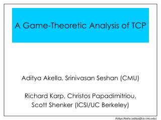 A Game-Theoretic Analysis of TCP