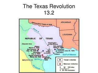The Texas Revolution 13.2