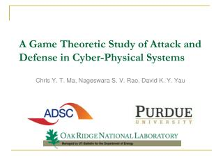 A Game Theoretic Study of Attack and Defense in Cyber-Physical Systems