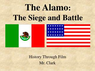The Alamo : The Siege and Battle