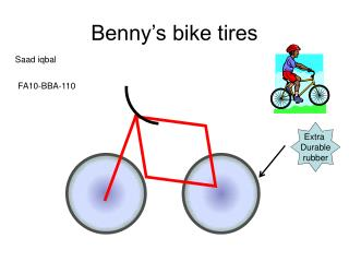 Benny's bike tires
