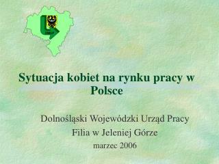Sytuacja kobiet na rynku pracy w Polsce